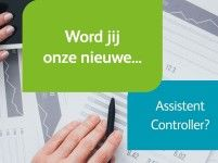 Word jij onze nieuwe assistent controller?